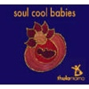 Thula Mama 'Soul Cool Babies' CD Review