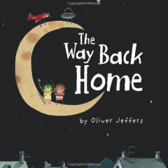 The Way Back Home – Oliver Jeffers