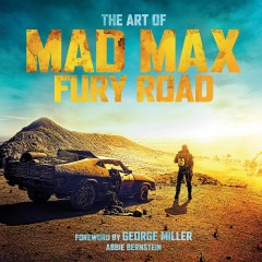 Perfect Last Minute Teen Gift – The Art of Mad Max: Fury Road | #ChristmasGiftGuide