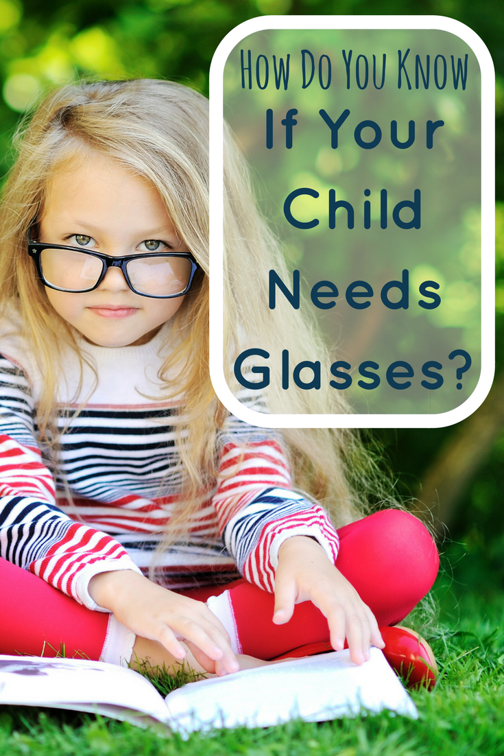 So how do you know when your child needs glasses?