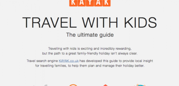 Travel with Kids – KAYAK's Totally Indispensable 'Ultimate Guide'