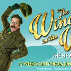 Win £260 West End Tickets to see The Wind In The Willows!