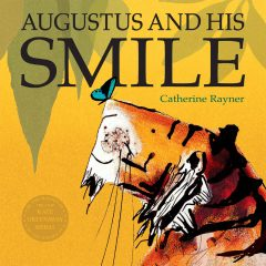 Sunday Picture Book – Augustus And His Smile