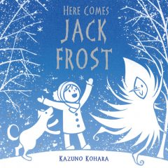 Sunday picture Book – Here Comes Jack Frost