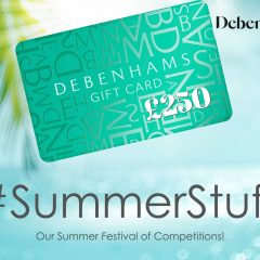 Win a £250 Debenhams Gift Card! | #SummerStuff