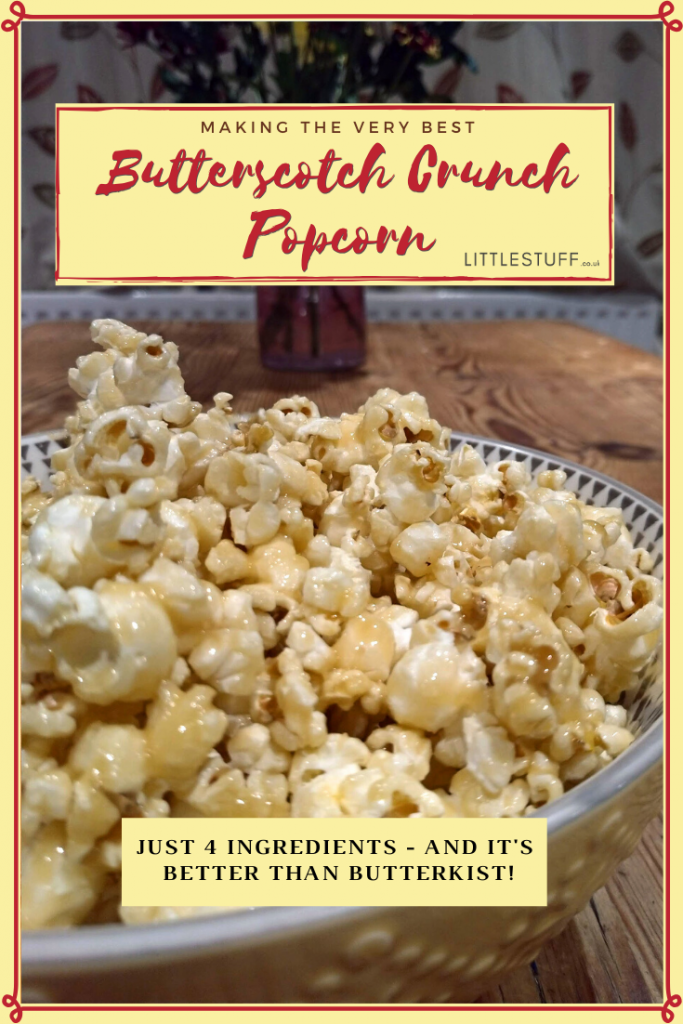 Crunchy Butterscotch Popcorn Recipe - 4 ingredients, and ready in 15 minutes.