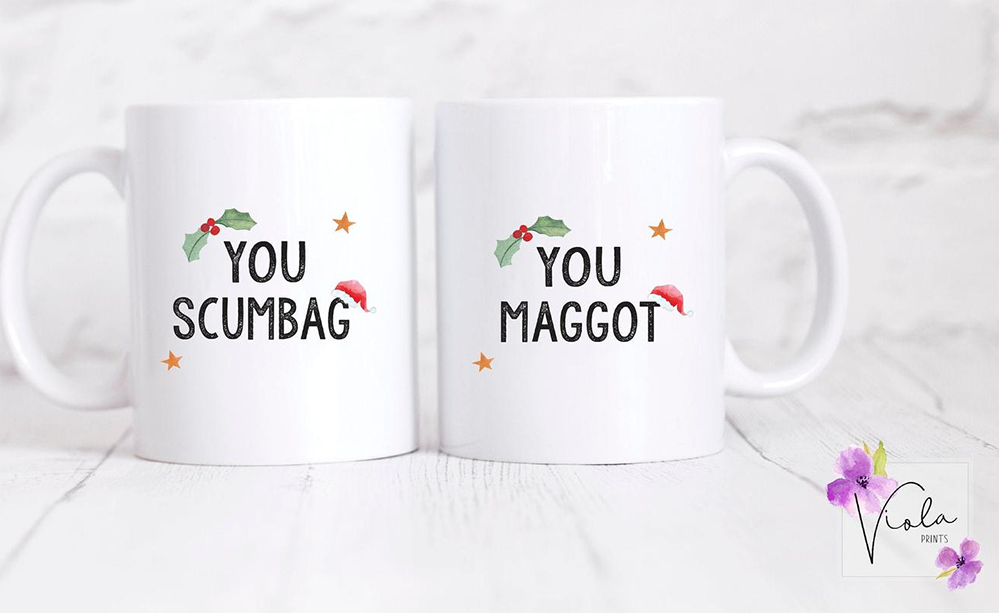 Christmas Mugs for Teens - not nice, but scumbag and maggot quotes
